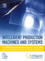 Intelligent Production Machines and Systems - First I*PROMS Virtual Conference