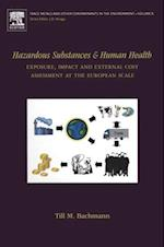 Hazardous Substances and Human Health (Trace Metals and Other Contaminants in the Environment)