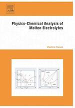 Physico-Chemical Analysis of Molten Electrolytes