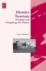 Identity Tourism (Tourism Social Science, nr. 10)