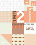 UML 2 Certification Guide (The Mk/Omg Press)