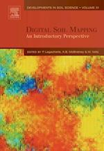 Digital Soil Mapping (DEVELOPMENTS IN SOIL SCIENCE)