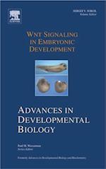 Wnt Signaling in Embryonic Development (ADVANCES IN DEVELOPMENTAL BIOLOGY)
