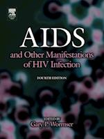 AIDS and Other Manifestations of HIV Infection