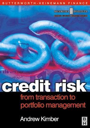 Credit Risk: From Transaction to Portfolio Management af Andrew Kimber