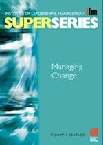 Managing Change Super Series (ILM Super Series)