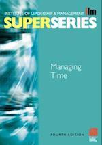 Managing Time Super Series (ILM Super Series)