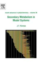 Secondary Metabolism in Model Systems (Recent Advances in Phytochemistry)