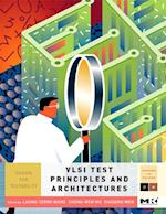VLSI Test Principles and Architectures (Systems on Silicon)