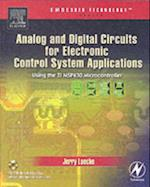 Analog and Digital Circuits for Electronic Control System Applications