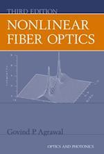Nonlinear Fiber Optics (Optics And Photonics)