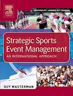 Strategic Sports Event Management (Hospitality, Leisure and Tourism)