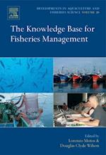 Knowledge Base for Fisheries Management (DEVELOPMENTS IN AQUACULTURE AND FISHERIES SCIENCE)