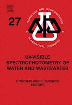 UV-visible Spectrophotometry of Water and Wastewater (Techniques And Instrumentation In Analytical Chemistry)