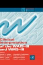 Clinical Interpretation of the WAIS-III and WMS-III (Practical Resources for the Mental Health Professional)