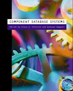 Component Database Systems (MORGAN KAUFMANN SERIES IN DATA MANAGEMENT SYSTEMS)