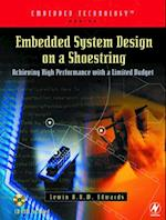 Embedded System Design on a Shoestring af Edwards
