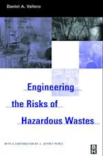 Engineering The Risks of Hazardous Wastes