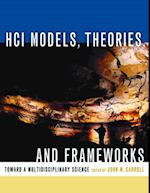 HCI Models, Theories, and Frameworks (Interactive Technologies)