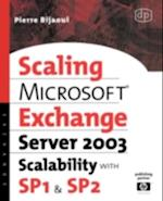 Microsoft(R) Exchange Server 2003 Scalability with SP1 and SP2 (HP Technologies)