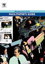 Facilitator's Guide                    Management Extra (Management Extra)