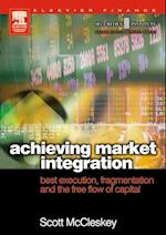 Achieving Market Integration (Securities Institute Global Capital Markets)
