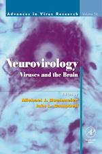 Neurovirology: Viruses and the Brain (Advances in Virus Research)