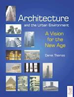 Architecture and the Urban Environment af Derek Thomas