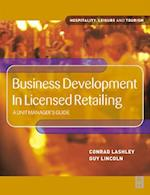 Business Development in Licensed Retailing (Hospitality, Leisure and Tourism)