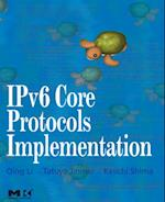 IPv6 Core Protocols Implementation (Morgan Kaufmann Series in Networking)