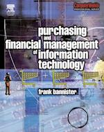 Purchasing and Financial Management of Information Technology (Computer Weekly Professional)