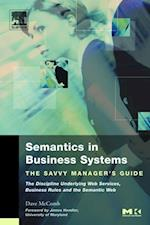 Semantics in Business Systems (The Savvy Manager's Guides)