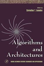Algorithms and Architectures (Neural Network Systems Techniques and Applications)