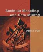 Business Modeling and Data Mining (MORGAN KAUFMANN SERIES IN DATA MANAGEMENT SYSTEMS)
