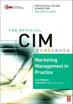 CIM Coursebook 06/07 Marketing Management in Practice af Tony Curtis