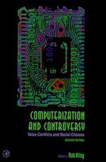 Computerization and Controversy