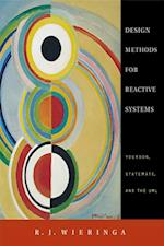 Design Methods for Reactive Systems (The Morgan Kaufmann Series in Software Engineering and Programming)