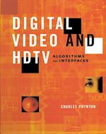 Digital Video and HD (Morgan Kaufmann Series in Computer Graphics)