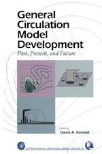 General Circulation Model Development (International Geophysics)