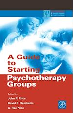 Guide to Starting Psychotherapy Groups (Practical Resources for the Mental Health Professional)
