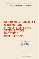 Inherently Parallel Algorithms in Feasibility and Optimization and their Applications (STUDIES IN COMPUTATIONAL MATHEMATICS)