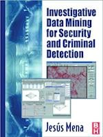 Investigative Data Mining for Security and Criminal Detection
