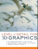 Level of Detail for 3D Graphics (Morgan Kaufmann Series in Computer Graphics)