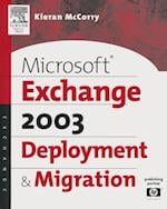 Microsoft(R) Exchange Server 2003 Deployment and Migration (HP Technologies)