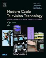Modern Cable Television Technology (Morgan Kaufmann Series in Networking)