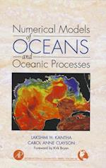 Numerical Models of Oceans and Oceanic Processes (International Geophysics)