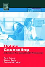 Online Counseling (Practical Resources for the Mental Health Professional)