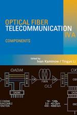 Optical Fiber Telecommunications IV-A (Optics And Photonics)
