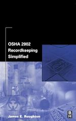 OSHA 2002 Recordkeeping Simplified