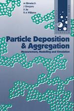 Particle Deposition & Aggregation